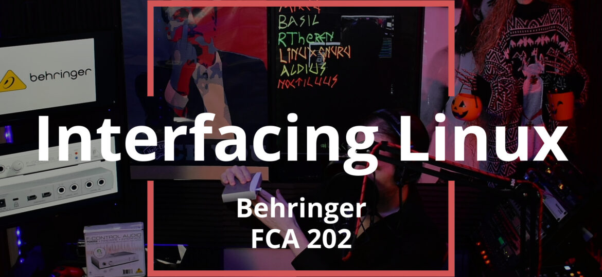 Interfacing Linux: Behringer FCA202
